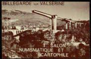 1 vue  - Souvenir du 1er salon numismatique et cartophile, Bellegarde le 11 août 1985 (ouvre la visionneuse)