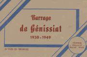 1 vue  - Barrage de Génissiat 1938-1949 (ouvre la visionneuse)